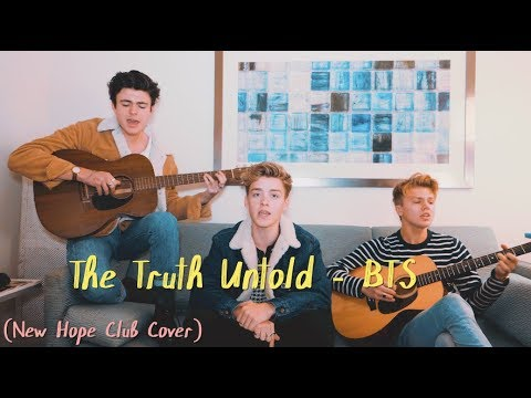 The Truth Untold - BTS (Cover By New Hope Club)
