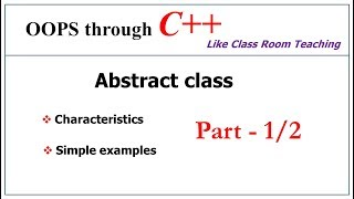 abstract class in c++ with example   part 1/2   C++ tutorial