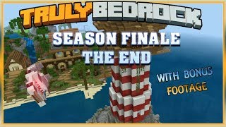 Truly Bedrock S0 EP28 : The End..with Bonus Features [ Minecraft, MCPE, Bedrock Edition,Windows 10 ]