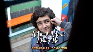 Download Video Tonton Mahluk Manis Dalam Bis, 15 Maret di SCTV! MP3 3GP MP4