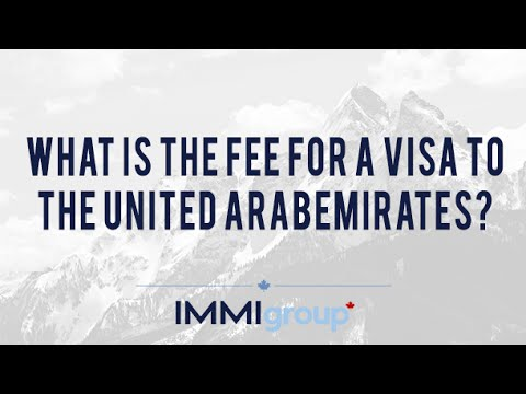 What is the fee for a visa to the United Arab Emirates?