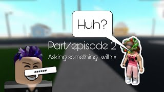 Asking people something with # in Roblox Part2 episode 2