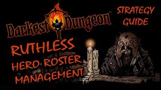 Darkest Dungeon Beginner's Guide: How To Build a CHEAP & STRONG Roster of Heroes