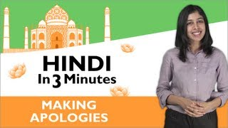 Learn Hindi - Hindi in Three Minutes - Making Apologies