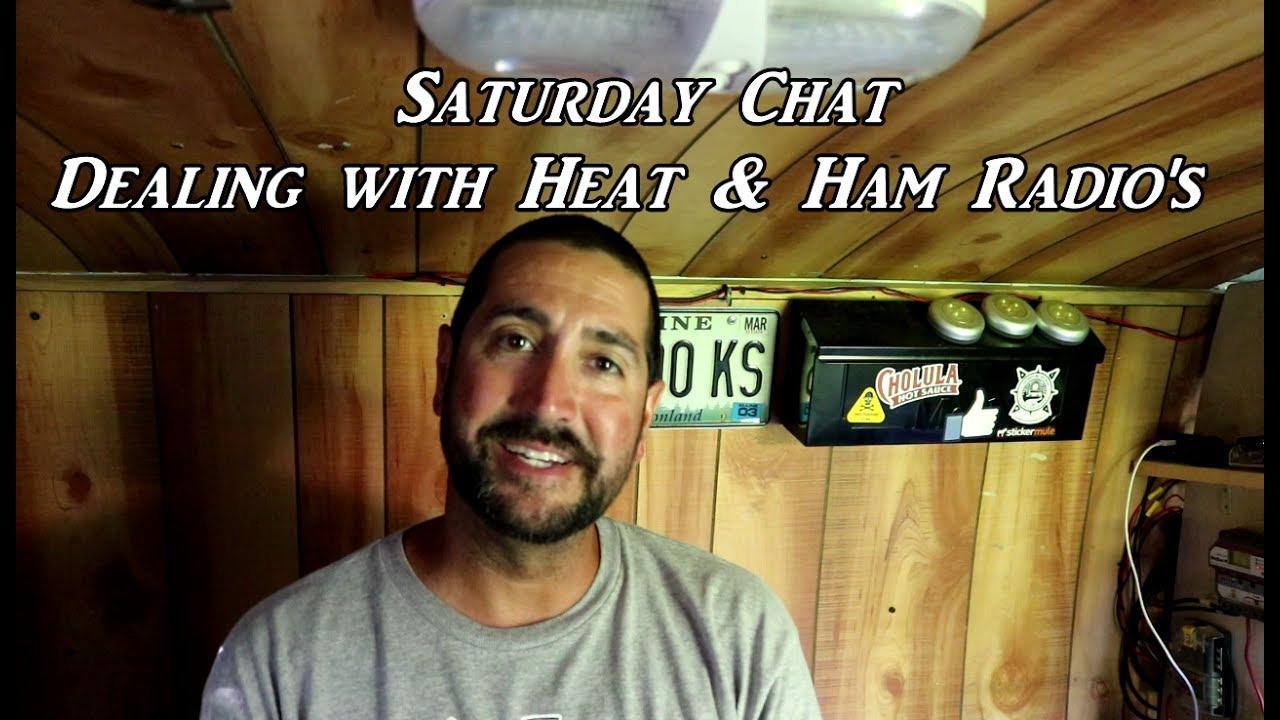 saturday-chat-06-24-17-dealing-with-heat-ham-radios