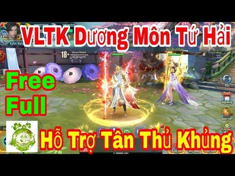 VLTK Mobile 21 Phái: Dương Môn Tứ Hải | Hỗ Trợ Free Full Mọi Thứ Chỉ Với 1 Click