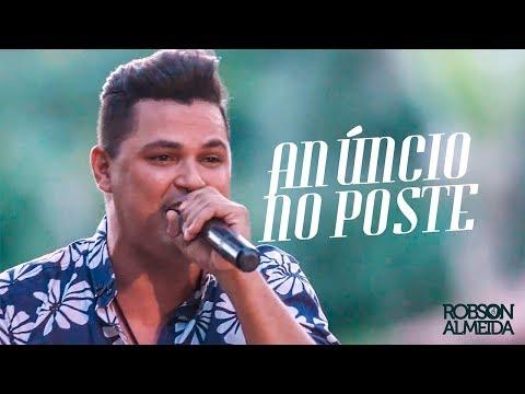 Robson Almeida - Anúncio No Poste (Clipe Oficial)