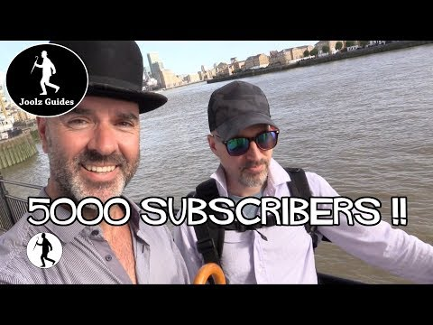 Thank you for 5000 subscribers!! -  Joolz London Guides