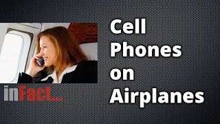 inFact: Cell Phones on Airplanes