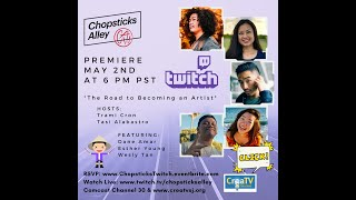 "Chopsticks Alley Talk Premiere: ""The Road to Becoming an Artist"""