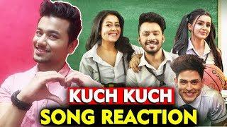 Kuch Kuch SONG REACTION | Tony Kakkar, Neha Kakkar, Priyank Sharma, Ankitta Sharma