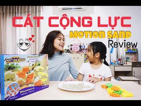 CÁT ĐỘNG LỰC ( CÁT CỘNG LỰC )/ MOTION SAND - SONG THƯ CHANNEL