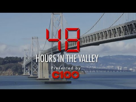 48 Hours in the Valley Live!