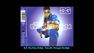 B.G. The Prince Of Rap - Take Me Through The Night (Extended Mix)