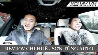 Review chị Huệ - Sơn Tùng Auto |XEHAY.VN|