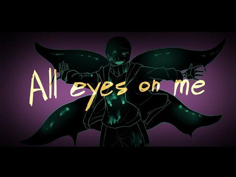 【undertaleAU】All Eyes On Me   Meme