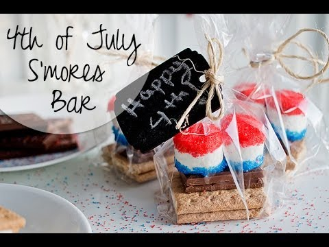 4th of July S\'mores Bar & Party Favors - YouTube