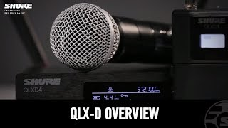 Shure QLX-D Digital Wireless - Full Product Overview