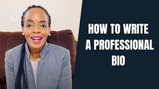 How to Write a Professional Bio in 2021