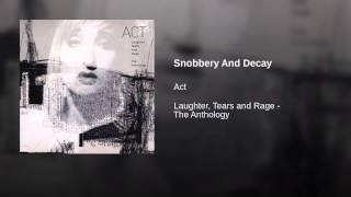 Snobbery And Decay