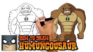 How to Draw Humungousaur | Ben 10
