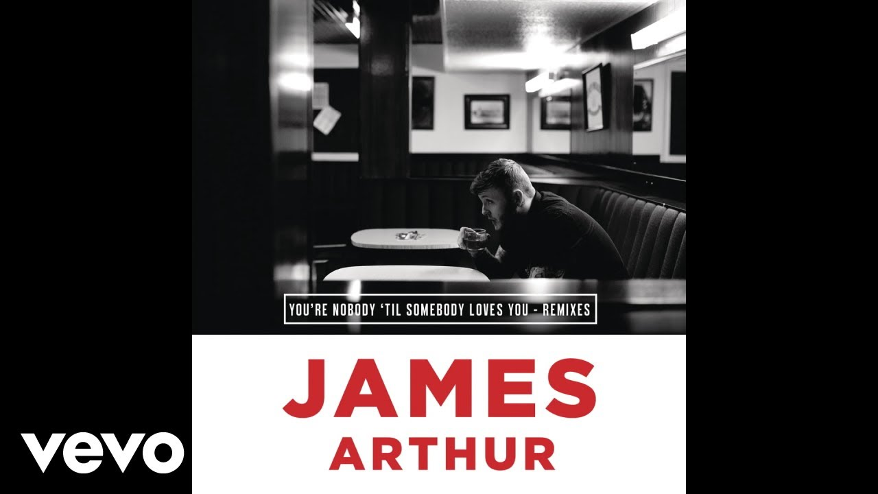 James Arthur - You're Nobody 'Til Somebody Loves You [Benga & LAXX Remix] (Audio)