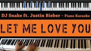 DJ Snake ft. Justin Bieber - Let Me Love You - Piano Karaoke / Sing Along / Cover with Lyrics