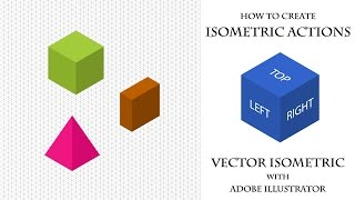 How to create Isometric Actions in Adobe Illustrator. Векторная изометрия.