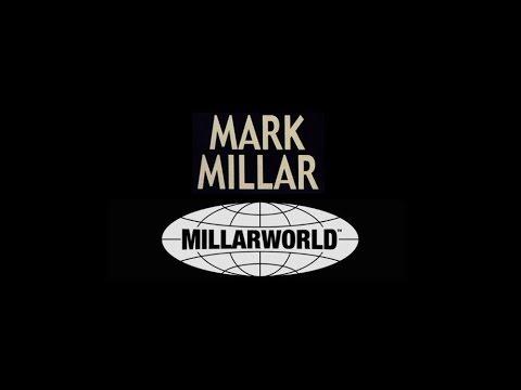 MARK MILLAR : le Millarworld