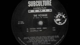 Subculture Feat. Marcus - The Voyage (Hayden Andre Remix)
