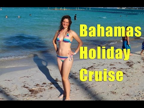 Bahamas Cruise Vacation 2015 - Part 1 of 2