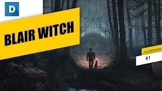 Ведьма из Блэр. #1 Blair Witch