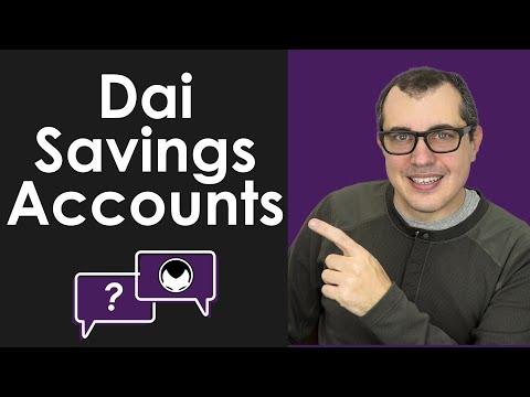 Ethereum Q&A: Dai Savings Accounts