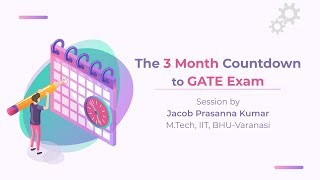 The 3 Month Count Down to GATE Exam