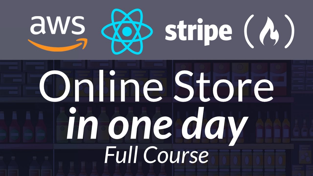 Build an Online Store Using AWS, React, and Stripe