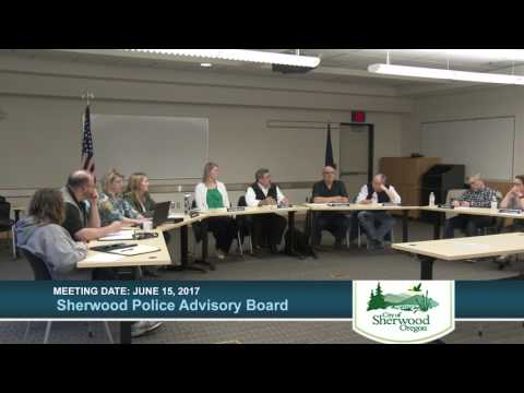 Sherwood Police Advisory Board Meeting June 15, 2017