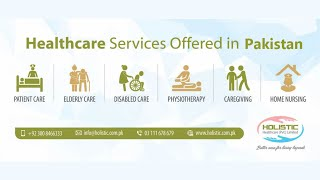 Home Healthcare services by Holistic Healthcare Pvt Limited in Lahore and Islamabad