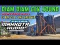 Diam Diam Putra Mahkota Cek Sound  Subwofer Doble  Mp3 - Mp4 Download
