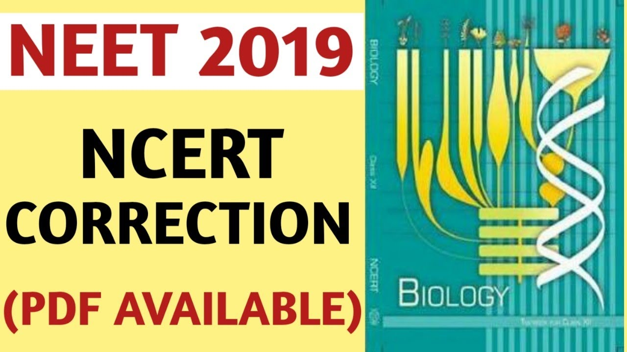 NEET 2019/NCERT Corrections/Class 12/New updates/Pdf  Available/AIIMS/JIPMER/Beats For Biology