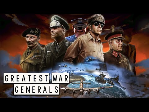 Greatest War Generals of the World War II - Part 1 - See U in History