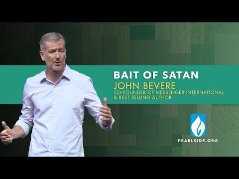 """BAIT OF SATAN"" John Bevere"