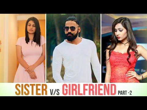 Girlfriend Vs Sister -2 | Sanju Sehrawat | Make A Change