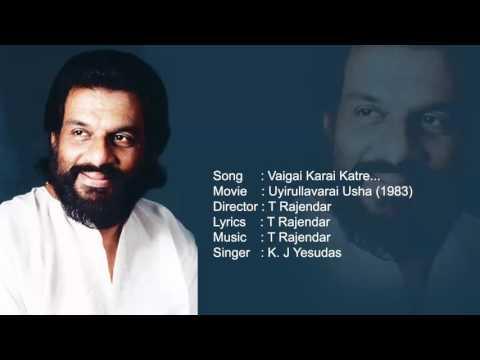 Vaigai Karai Katre : Uyirullavarai Usha (1983) K J Yesudas