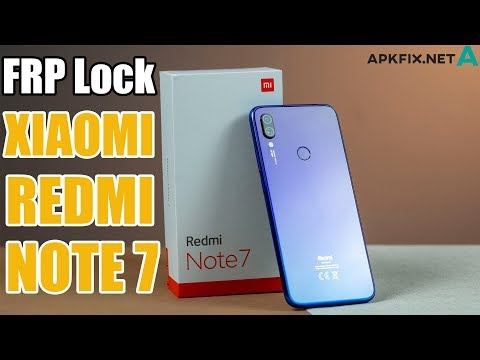 Bypass FRP Lock XIAOMI REDMI NOTE 7 Security Update - APK Fix