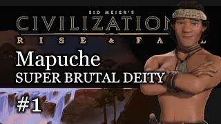 1 Mapuche SUPER BRUTAL Deity   Civ 6 Rise And Fall Gameplay Lets Play Mapuche