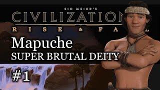 #1 Mapuche SUPER BRUTAL Deity - Civ 6 Rise & Fall Gameplay, Let