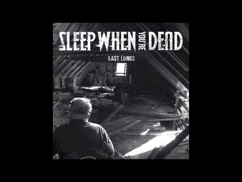 Sleep When You're Dead - Bless My Eyes