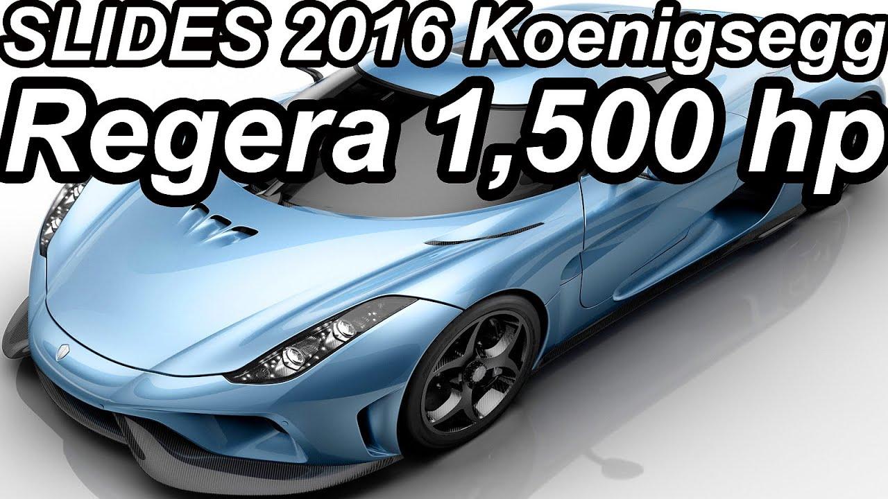 SLIDES Koenigsegg Regera 2016 50 Plug In Hybrid V8 Biturbo 1500 Cv