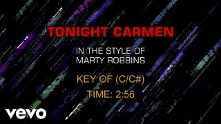 Marty Robbins - Tonight Carmen (Karaoke)