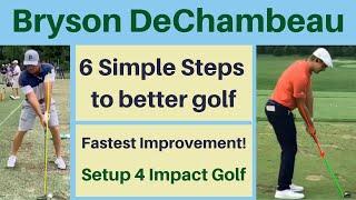 Bryson DeChambeau - 6 Stęps to Better Golf - Setup 4 Impact!